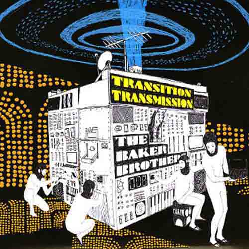 "The Baker Brothers : ""Transition Transmission"" (LP)"