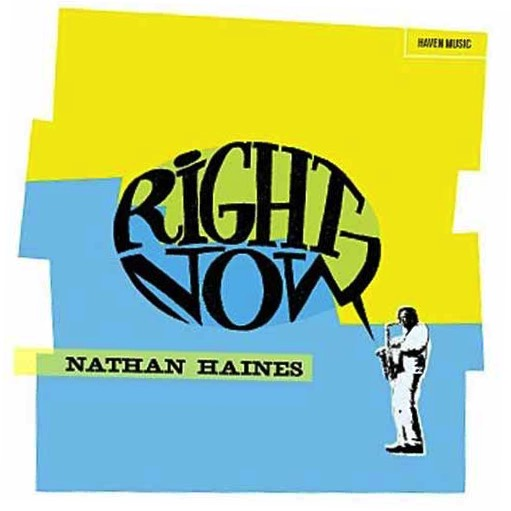 "Nathan Haines : ""Right Now"" (LP)"