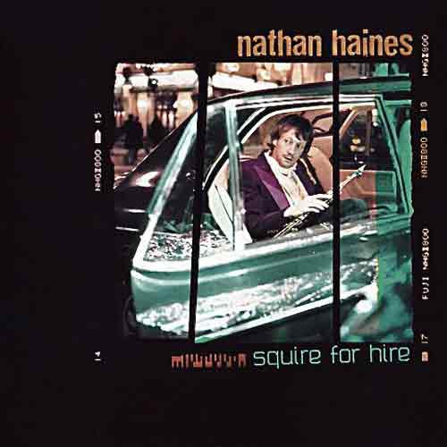 "Nathan Haines : ""Squire For Hire"" (LP)"